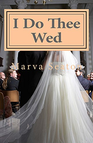 I Do Thee Wed by [Seaton, Marva]