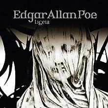 Ligeia (Edgar Allan Poe 34) Hörspiel von Edgar Allan Poe Gesprochen von: Ulrich Pleitgen, Iris Berben