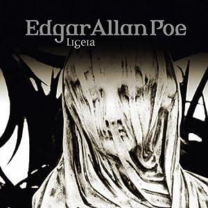 Ligeia (Edgar Allan Poe 34) Hörspiel