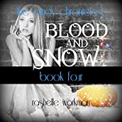 The Cindy Chronicles: The Complete Set: Volumes 1-6, Blood and Snow | RaShelle Workman
