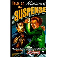 Tales Of Mystery And Suspense: Featuring Suspense 9
