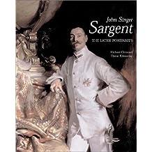 John Singer Sargent: The Later Portraits