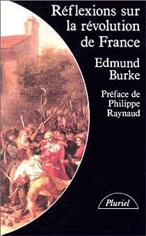 Réflexions sur la Révolution de France par Burke