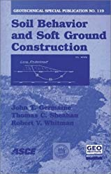 Soil Behavior and Soft Ground Construction (Geotechnical Special Publication)