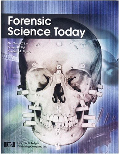 By Henry C. Lee - Forensic Science Today: 1st (first) Edition PDF