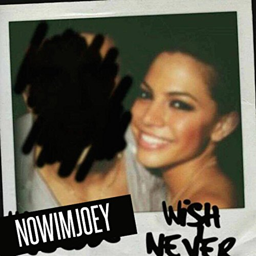 Wish I Never