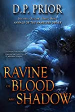Ravine of Blood and Shadow: Soldier, Outlaw, Hero, King (Annals of the Nameless Dwarf Book 1)