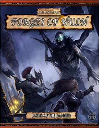 Ebook kostenlos download fr Kindle Paths of the Damned: Forges of Nuln (Warhammer Fantasy Roleplay) PDF RTF 1844162257