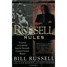 Russell Rules Eleven Lessons On Leadership From The Twentieth