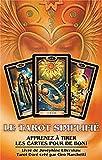 Le tarot simplifié - Apprenez à tirer les cartes pour de bon !