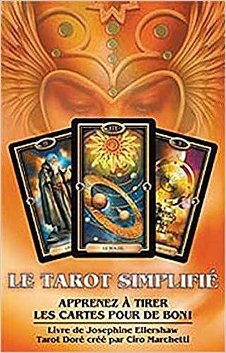 a84f856b5ed76 Amazon.fr - Le tarot simplifié - Apprenez à tirer les cartes pour de bon !  - Josephine Ellershaw