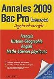 Français, Histoire-Géographie, Anglais, Maths-Sciences physique Bac Pro Industriel : Sujets et corrigés