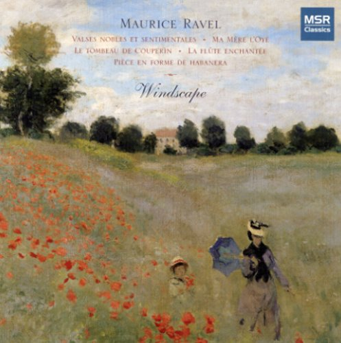 Ravel: Transcriptions for Wind Quintet (Windscape) by MSR Classics