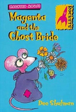 Magenta and the Ghost Bride (Rockets) ebook