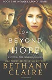 Love Beyond Hope: A Scottish, Time-Traveling Romance (Book 3 of Morna's Legacy Series)