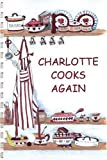 Charlotte Cooks Again