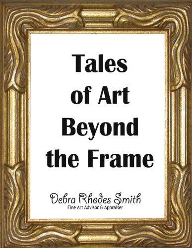 Tales of Art Beyond the Frame por Debra Rhodes Smith