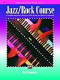 Alfred's Basic Jazz/Rock Course Lesson Book, Bert Konowitz, 0739029681