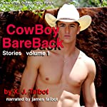Cowboy Bareback - Volume 1: Tales of the Golden Circle Ranch | X. J. Talbot