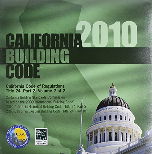 2010 California Building Code, Title 24, Part 2, Volume 1...