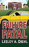 Failure Is Fatal (Laura Murphy Mysteries Book 2)
