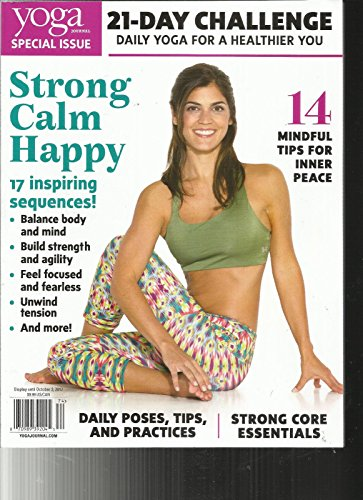 YOGA JOURNAL MAGAZINE, SPECIAL ISSUE, 2017 21 - DAY CHALLENGE DAILY YOGA FOR ()