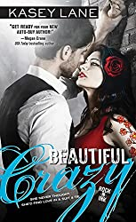 Beautiful Crazy (Rock 'n' Ink Book 1)