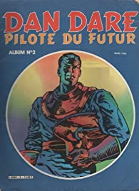 Dan Dare : Pilote du futur - Album numéro 2 - dans les roches de l'espace par Frank Hampson