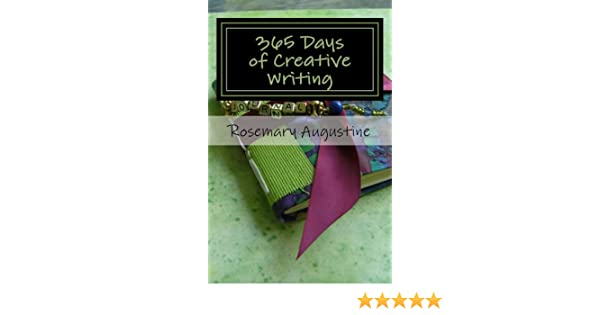 Amazon 365 days of creative writing ebook rosemary augustine amazon 365 days of creative writing ebook rosemary augustine kindle store fandeluxe Image collections