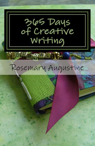 Amazon 365 days of creative writing ebook rosemary augustine 365 days of creative writing by augustine rosemary fandeluxe Image collections