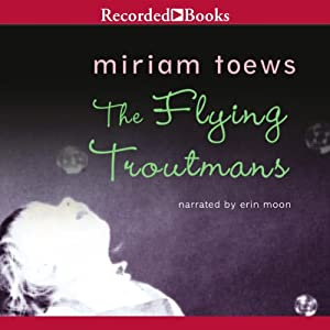 The Flying Troutmans Audiobook