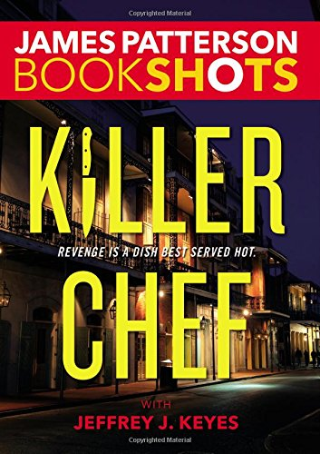 Killer Chef BookShots James Patterson