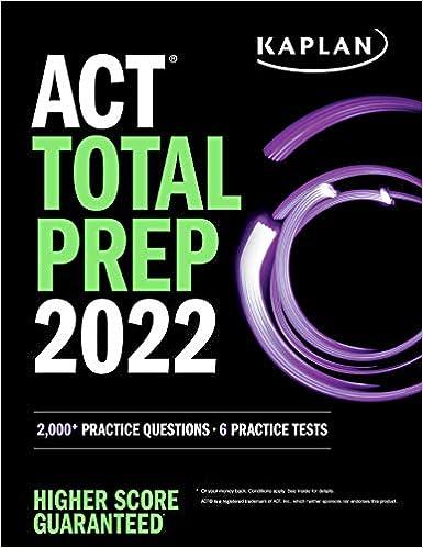 ACT Total Prep 2022: 2,000+ Practice Questions + 6 Practice Tests (Kaplan Test Prep)