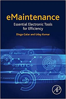 eMaintenance: Essential Electronic Tools for Efficiency
