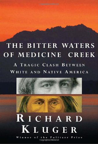 Download The Bitter Waters of Medicine Creek: A Tragic Clash Between White and Native America ebook