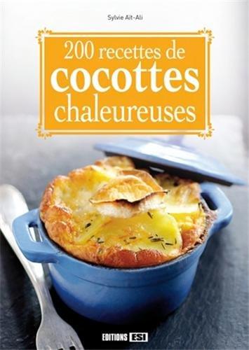 200 recettes de cocottes chaleureuses