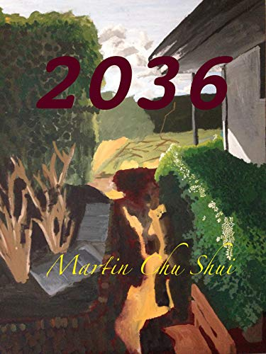 2036 (Part One)