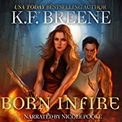 Born in Fire: Fire and Ice Trilogy, Book 1 | K.F. Breene