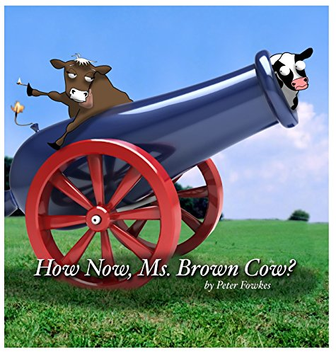 How Now, Ms. Brown Cow?: A Beyond the Blue Barn Book