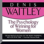The Psychology of Winning for Women | Denis Waitley