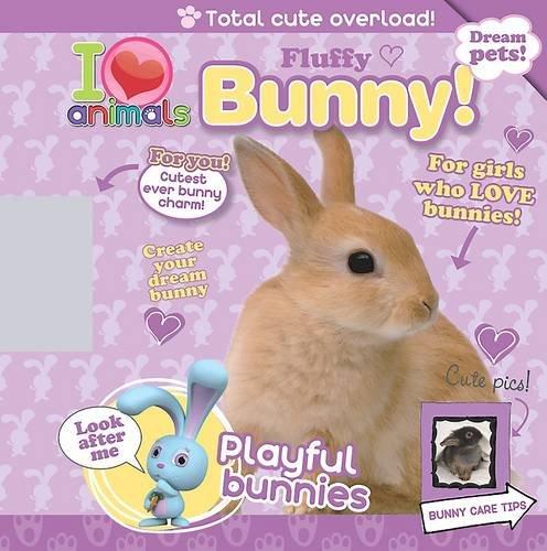 I Love Animals Fluffy Bunny PDF