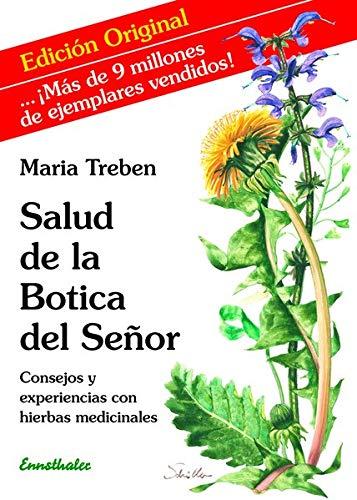 Salud de la Botica del señor Consejos y experiencias con hierbas medicinales  [Treben, Maria] (Tapa Blanda)