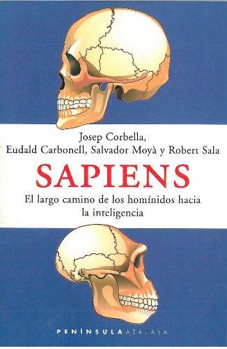 Descargar Libro Sapiens: El Largo Camino De Los Homínidos Hacia La Inteligencia Josep Corbella Domènech