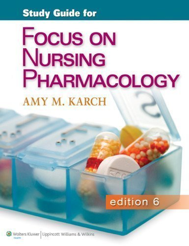 Karch Focus on Nursing Pharmacology 6th Edition Study Guide and PrepU Package by Karch MSN RN, Amy M. Published by Lippincott Williams & Wilkins 6 Pap/Psc edition (2013) Paperback