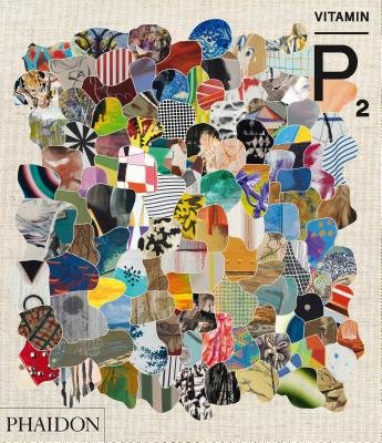 Vitamin P2( New Perspectives in Painting)[VITAMIN P2][Hardcover]