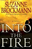 Into the Fire, Suzanne Brockmann, 0345501535