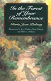 img - for In the Forest of Your Remembrance (Phyllis Fogelman Books) book / textbook / text book