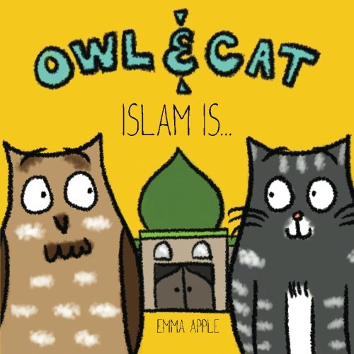 Owl & Cat: Islam Is... (Volume 2) by Books by Emma Apple (Image #1)