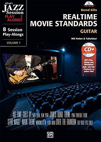 Realtime Movie Standards - Guitar: 8 Session Play-alongs von Film-Soundtracks für Gitarre mit MP3-CD