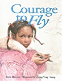 Courage to Fly, Troon Harrison, 0889953619